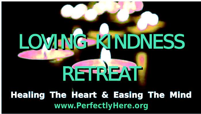 LovingKindess Retreat