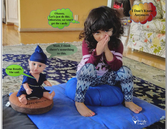 Sofia wanting candy to meditate