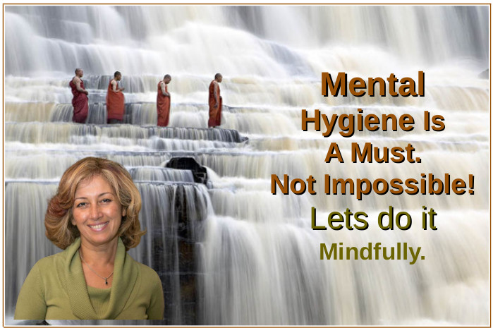 Mental Hygiene With Mindfulness